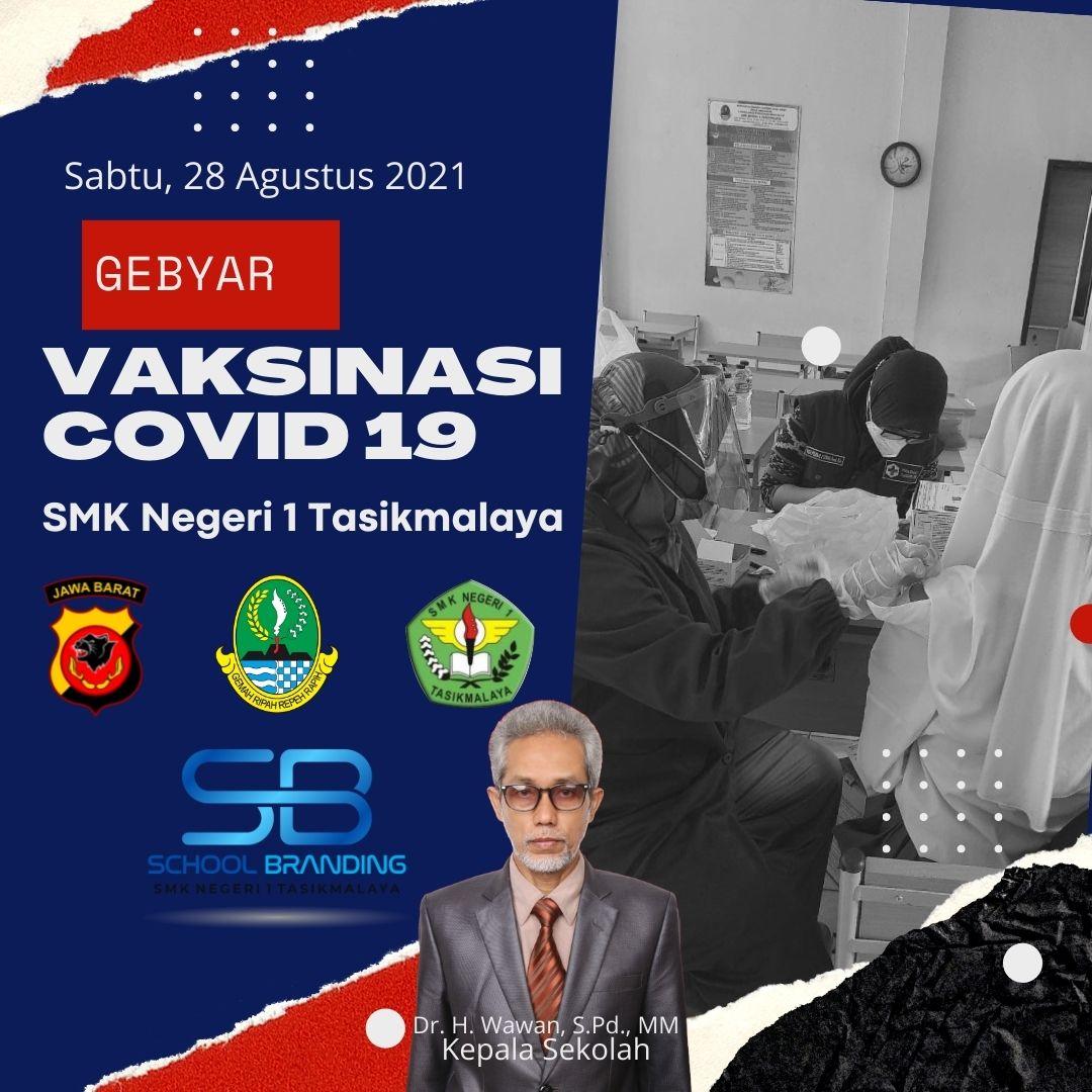 GEBYAR VAKSINASI JAWA BARAT - SMKN 1 TASIKMALAYA
